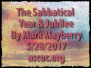 2017-05-28-am-MM-TheSabbaticalYearAndJubilee_Moment