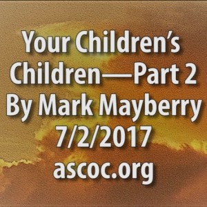 2017-07-02-pm-MM-YourChildrensChildren_Moment