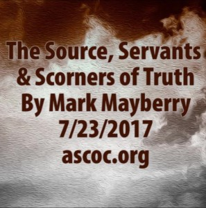 2017-07-23-pm-MM-Truth-Source-Servants-Scorners_Moment