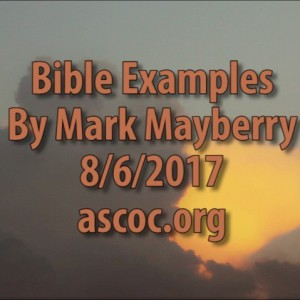 2017-08-06-pm-MM-BibleExamples_Moment