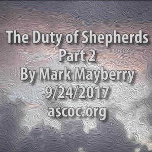 2017-09-24-pm-MM-TheDutyOfShepherds-Part-2_Moment