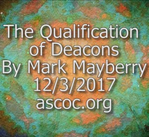 2017-12-03-pm-MM-QualificationOfDeacons_Moment
