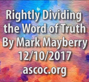 2017-12-10-am-MM-RightlyDividingTheWordOfTruth_Moment