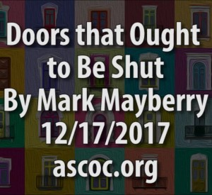 2017-12-17-pm-MM-DoorsThatOughtToBeShut_Moment
