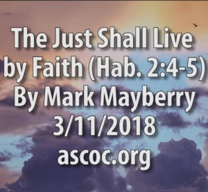 2018-03-11-pm-MM-The-Just-Shall-Live-by-Faith-Hab-2_4-5