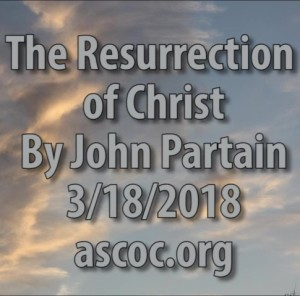 2018-03-18-pm-MM-The-Resurrection-of-Christ
