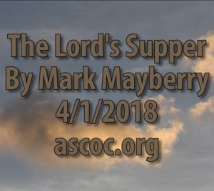 2018-04-01-am-MM-TheLordsSupper